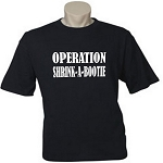 Operation Shrink A Bootie.  Men's / Universal Fit T-Shirt